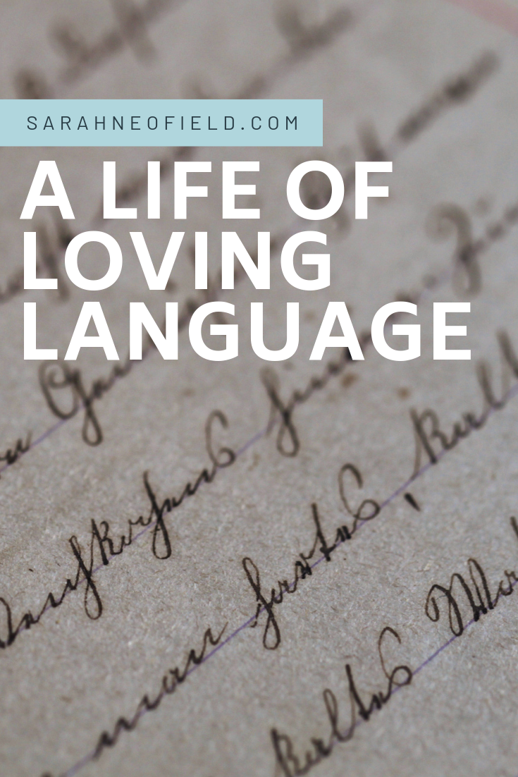 A Life of Loving Language