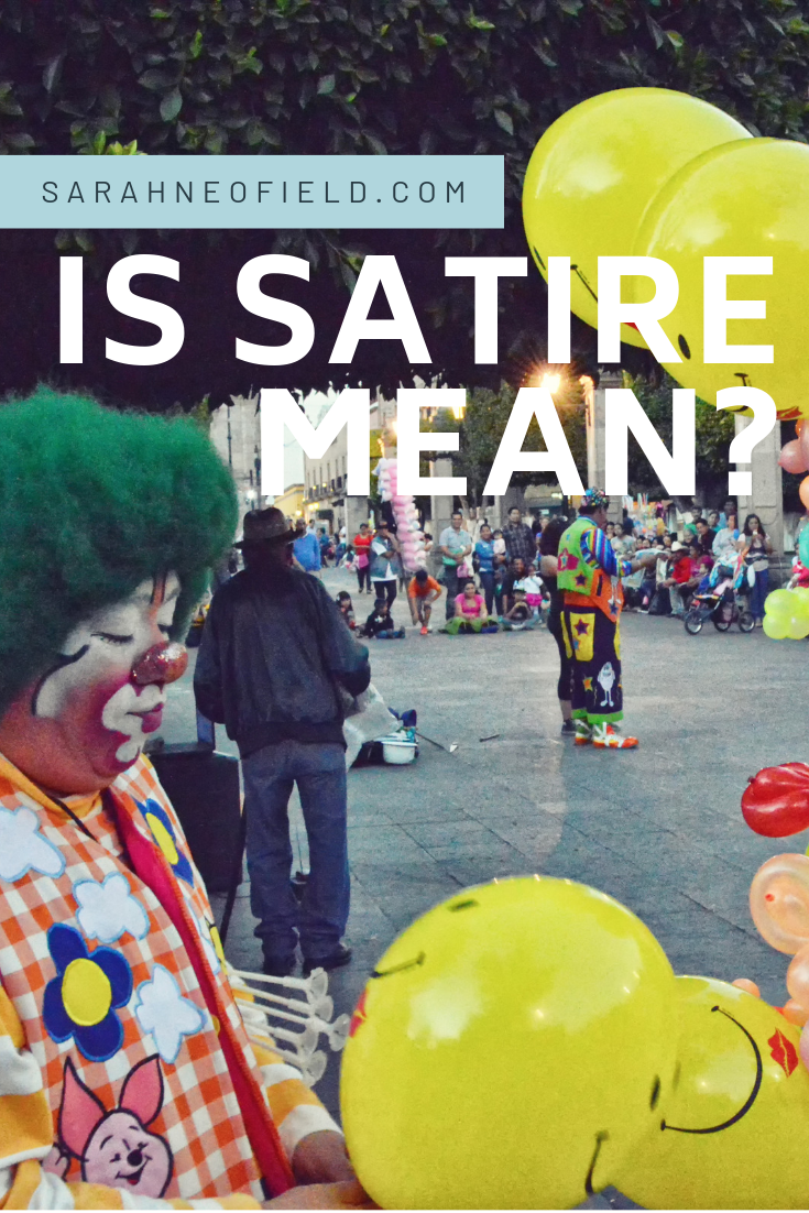 Is Satire Mean? Parody, satire – and being rude!