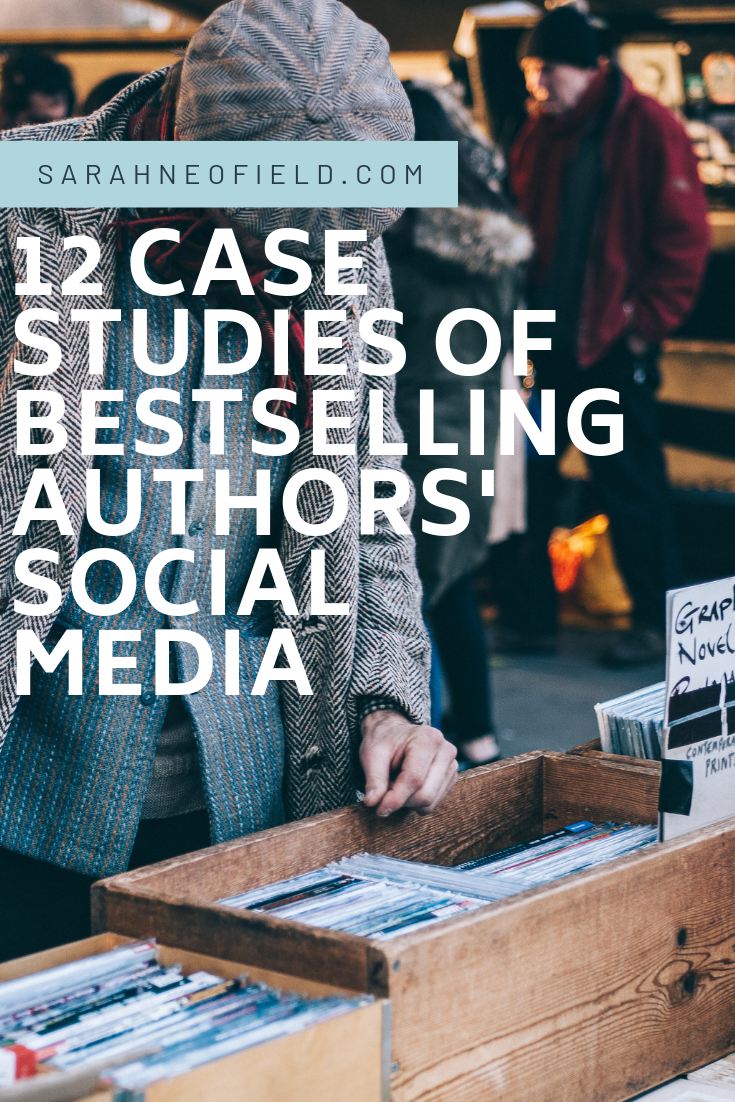 12 Case Studies of Bestselling Authors' Social Media