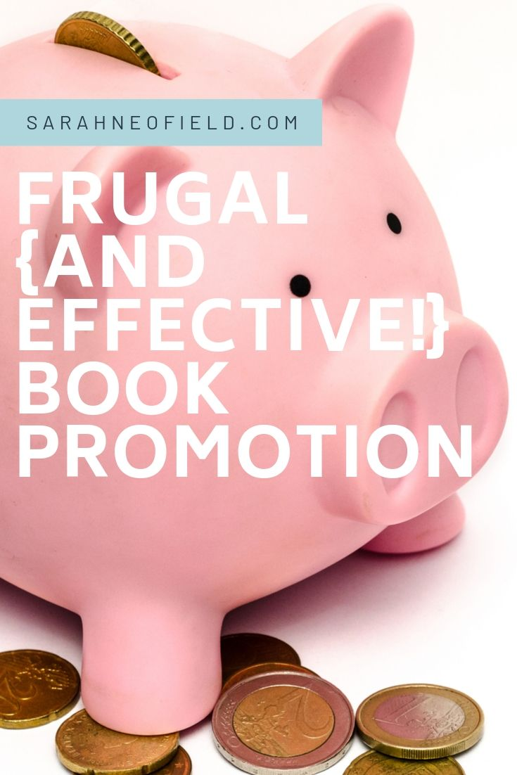 Frugal [and Effective!] Book Promotion: How to avoid the halfway home of books