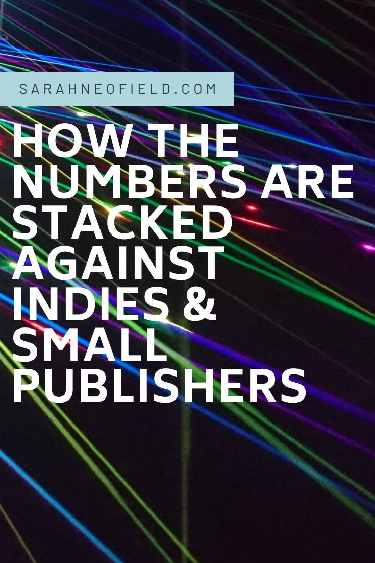 How the numbers are stacked against indies and small publishers