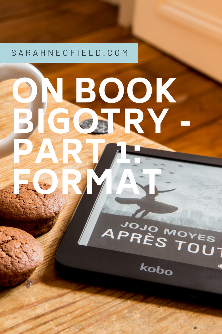 On Book Bigotry – Part 1