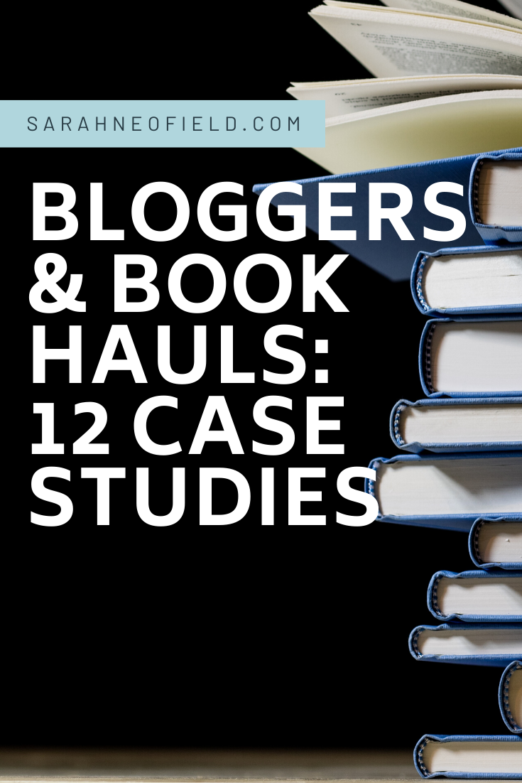 Bloggers and book hauls: 12 case studies